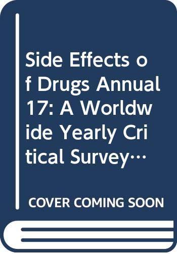 Side Effects of Drugs Annual: Vol 17: J.K. Aronson; C.J.