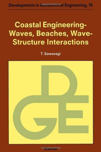 9780444820686: Coastal Engineering: Waves, Beaches, Wave-Structure Interactions (Developments in Geotechnical Engineering)