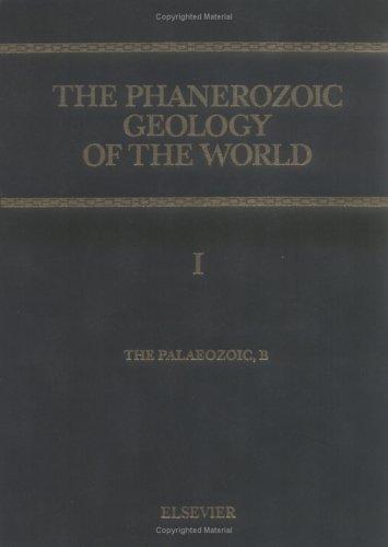 9780444820907: The Phanerozoic Geology of the World I: The Palaeozoic, B