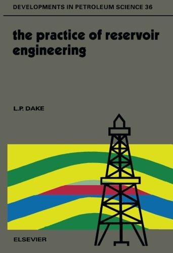 9780444820945: The Practice of Reservoir Engineering (Developments in Petroleum Science)