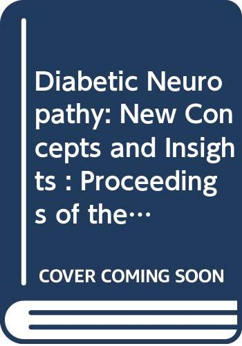 Diabetic Neuropathy: New Concepts and Insights : N. Hotta ,