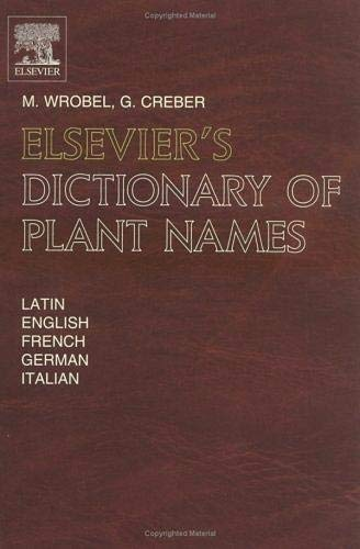 9780444821829: Elsevier's Dictionary of Plant Names: In Latin, English, French, German and Italian