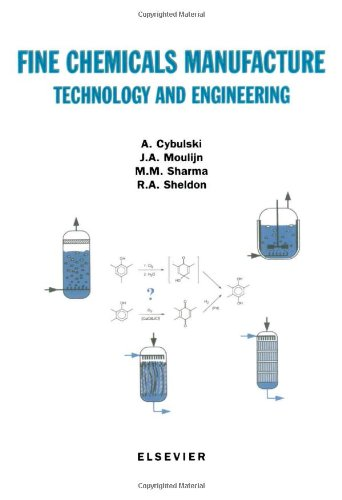 9780444822024: Fine Chemicals Manufacture: Technology and Engineering