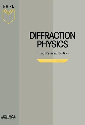 9780444822185: Diffraction Physics, Third Edition (North-Holland Personal Library)