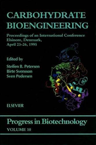 9780444822239: Carbohydrate Bioengineering, Volume 10 (Progress in Biotechnology)