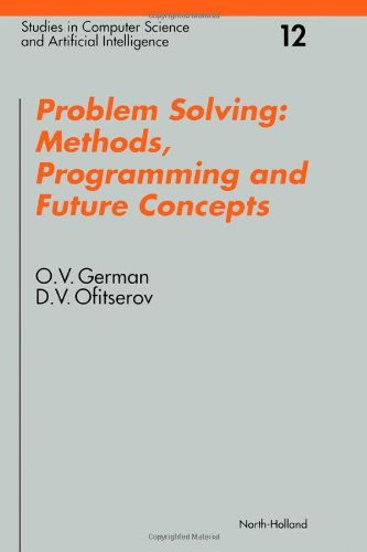 Problem Solving: Methods, Programming, and Future Concepts: German, O. V.,