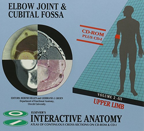 9780444822598: Elbow Joint & Cubital Fossa: Elsevier's Interactive Anatomy, CD ROM, 1e (Elsevier's Interactive Anatomy S.) (Vol 2)