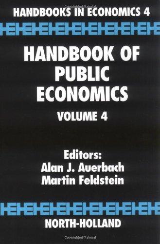 9780444823151: Handbook of Public Economics, Volume 4 (Handbooks in Economics)