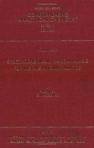 9780444823687: Spectrochemical Trace Analysis for Metals and Metalloids