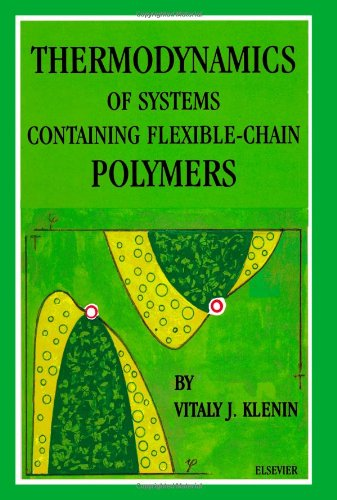 9780444823731: Thermodynamics of Systems Containing Flexible-Chain Polymers