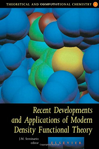 Recent Developments and Applications of Modern Density Functional Theory: Volume 4 (Hardback)