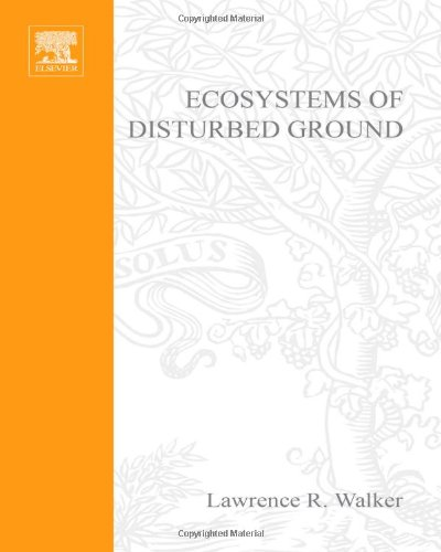 9780444824202: Ecosystems of Disturbed Ground (Ecosystems of the World)