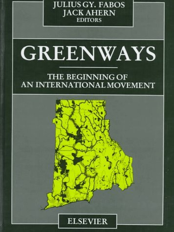 9780444824646: Greenways: The Beginning of an International Movement
