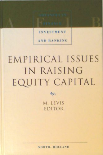 Empirical Issues in Raising Equity Capital (Advances in Finance, Investment and Banking)