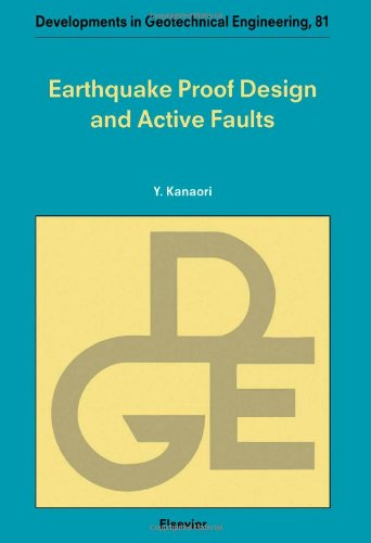 9780444825629: Earthquake Proof Design and Active Faults (Developments in Geotechnical Engineering)