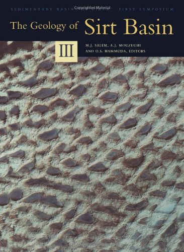 9780444826138: The Geology of Sirt Basin: First Symposium on Sedimentary Basins of Libya, Held at Tripoli, October 10-13, 1993