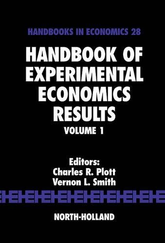 9780444826428: Handbook of Experimental Economics Results, Volume 1