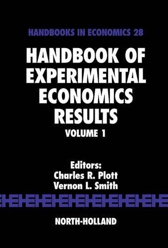 9780444826428: Handbook of Experimental Economics Results: Volume 1