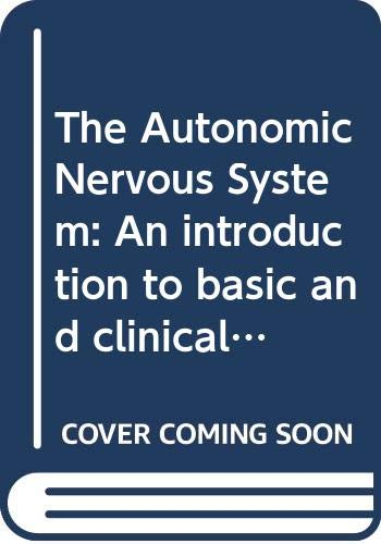 9780444827616: The Autonomic Nervous System: An introduction to basic and clinical concepts, 5e