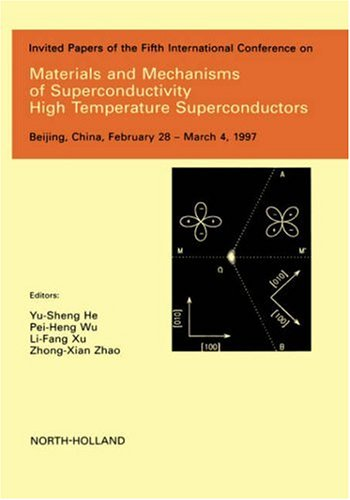 9780444828354: Materials and Mechanisms of Superconductivity - High Temperature Superconductors (Physica C)