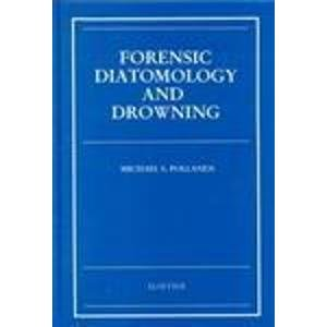 9780444828446: Forensic Diatomology and Drowning, 1e
