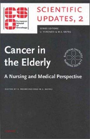 Cancer in the Elderly: A Nursing &: Redmond, Kathy