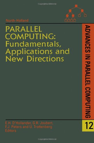 9780444828828: Parallel Computing: Fundamentals, Applications and New Directions, Volume 12 (Advances in Parallel Computing)