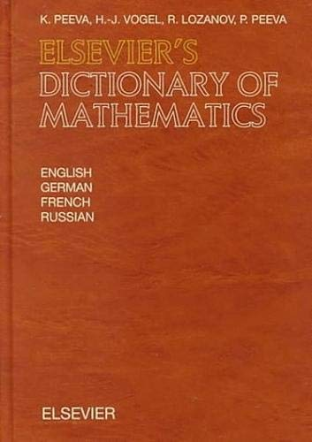 9780444829535: Elsevier's Dictionary of Mathematics: In English, German, French and Russian