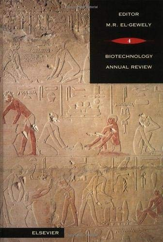 Biotechnology Annual Review: Vol 4: El-Gewely, M. Raafat (Editor)