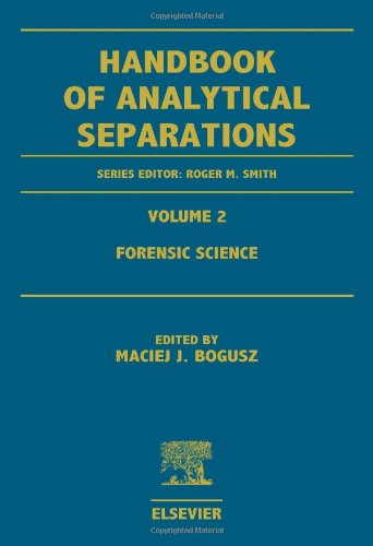 9780444829986: Forensic Science, Volume 2 (Handbook of Analytical Separations)