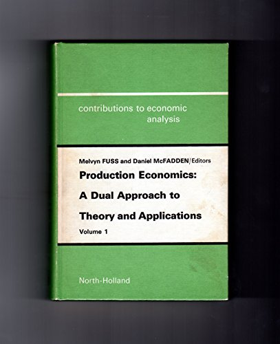 Production Economics: A Dual Approach to Theory: D. McFadden, M.