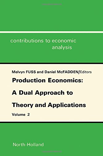 Production Economics: A Dual Approach to Theory: D. McFadden