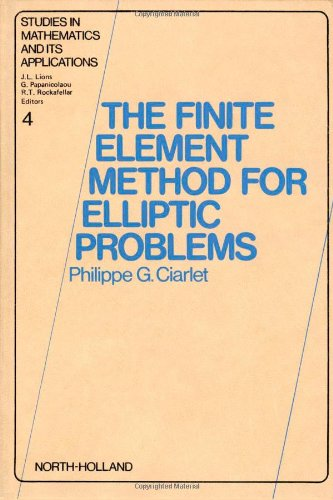 9780444850287: The Finite Element Method for Elliptic Problems (Studies in mathematics and its applications)
