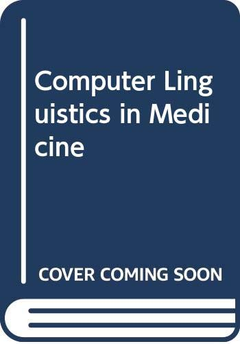 9780444850409: Computer Linguistics in Medicine
