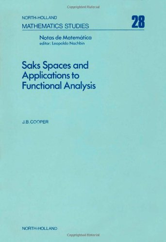 9780444851000: Saks spaces and applications to functional analysis, Volume 28 (North-Holland Mathematics Studies)