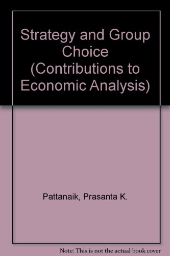 Strategy and group choice. With a contribution by Bhaskar Dutta.