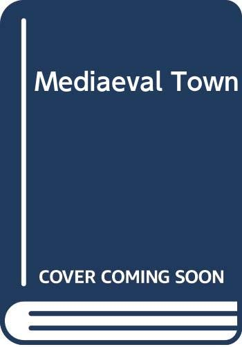 9780444851338: Mediaeval Town (Europe in the Middle Ages) (English and German Edition)
