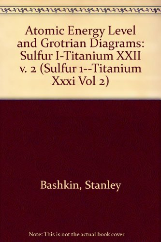 9780444851499: Atomic Energy-Level and Grotrian Diagrams (Sulfur 1--Titanium Xxxi Vol 2)