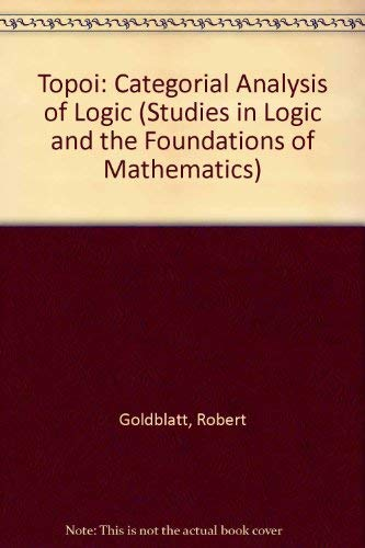 9780444852076: Topoi: Categorial Analysis of Logic