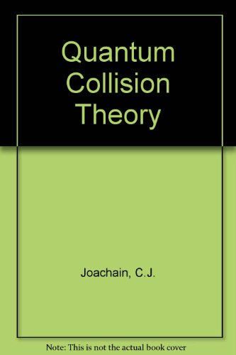9780444852359: Quantum Collision Theory