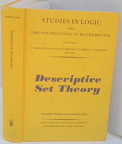 9780444853059: Descriptive Set Theory (Studies in Logic and the Foundations of Mathematics, Vol. 100)