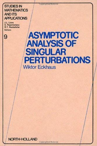 9780444853066: Asymptotic Analysis of Singular Perturbations (Studies in Mathematics and its Applications)