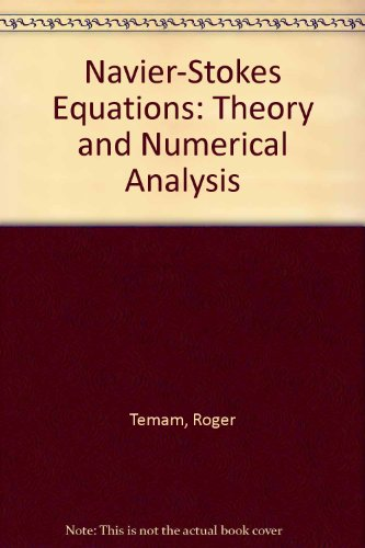 9780444853080: Navier-Stokes Equations: Theory and Numerical Analysis (Studies in mathematics and its applications)