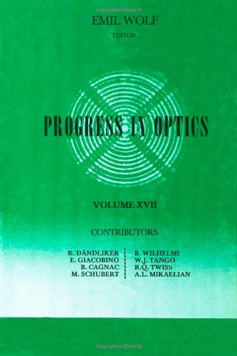 9780444853097: Progress in Optics, Vol. 17