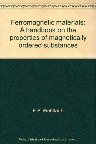 Ferromagnetic Materials: Wohlfarth, E P