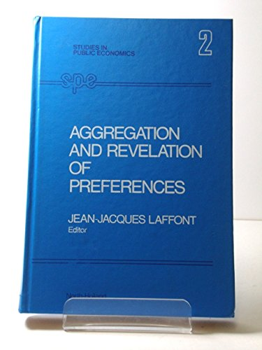 9780444853264: Aggregation and Revelation of Preferences (Studies in public economics)