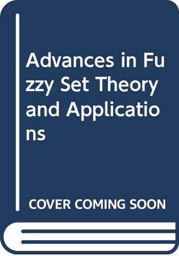 Advances in Fuzzy Set Theory and Applications: Ronald R. Yager,
