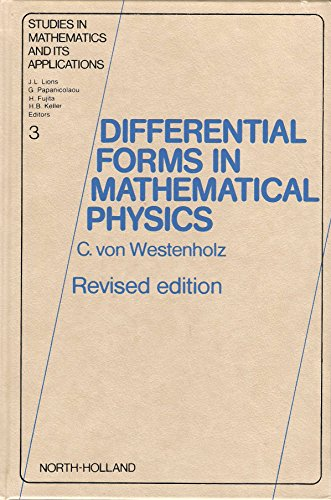 9780444854353: Differential Forms in Mathematical Physics, Second Edition (Studies in Mathematics and its Applications)