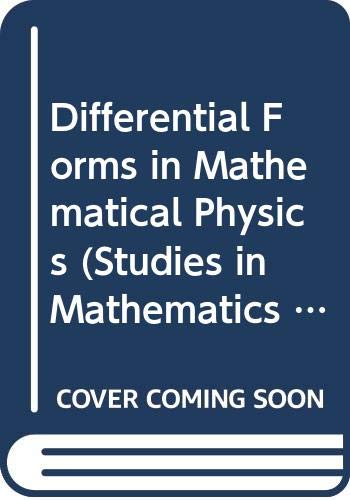 9780444854377: Differential Forms in Mathematical Physics (Studies in Mathematics & Its Applications)