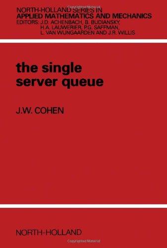 9780444854520: The Single Server Queue (North-Holland Series in Applied Mathematics & Mechanics)